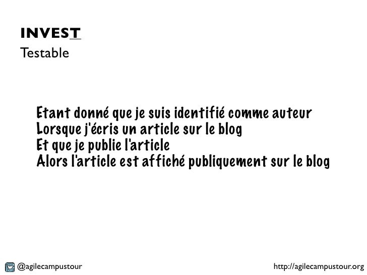 INVESTTestable    Etant donné que je suis identifié comme auteur    Lorsque jécris un article sur le blog    Et que je pub...