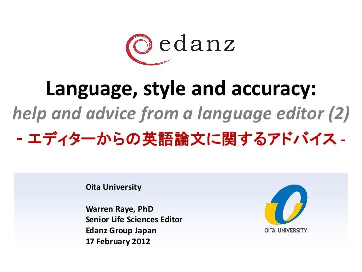 Language, style and accuracy:help and advice from a language editor (2)- エディターからの英語論文に関するアドバイス -         Oita University  ...