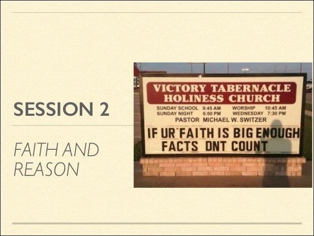 SESSION 2 FAITH AND REASON