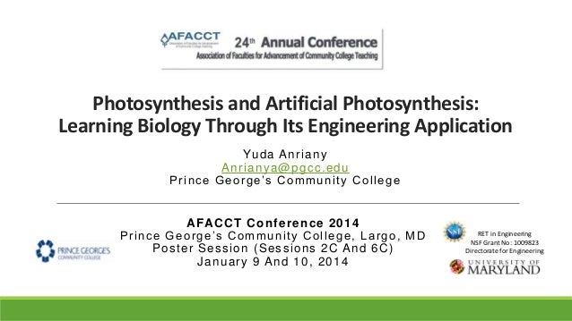 Photosynthesis and Artificial Photosynthesis: Learning Biology Through Its Engineering Application Yu d a An r i a n y An ...