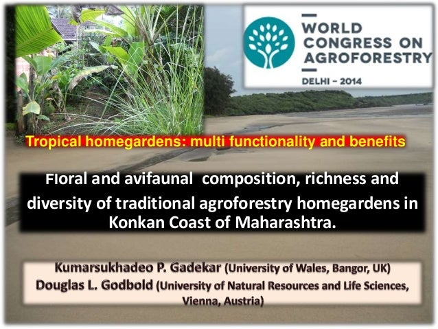 Floral and avifaunal composition, richness and diversity of traditional agroforestry homegardens in Konkan Coast of Mahara...
