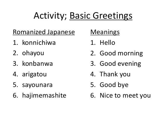Session 2 understanding japanese phonetics 11 activity basic greetings romanized japanese m4hsunfo