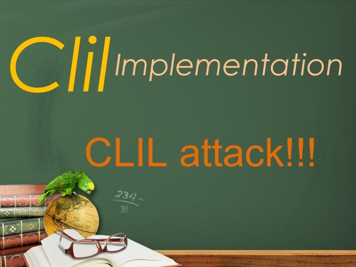 Clil   Implementation  CLIL attack!!!
