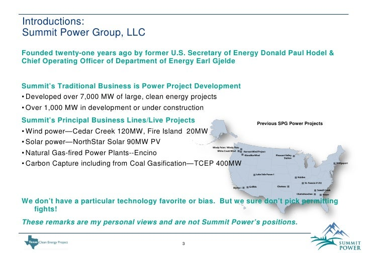 texas clean energy project A texas clean-coal project was given more time to persuade the obama administration to keep backing it, even after summit power llc missed a midnight deadline to line up financing and a government investigator warned the endeavor was on shaky ground the energy department had planned to yank its.