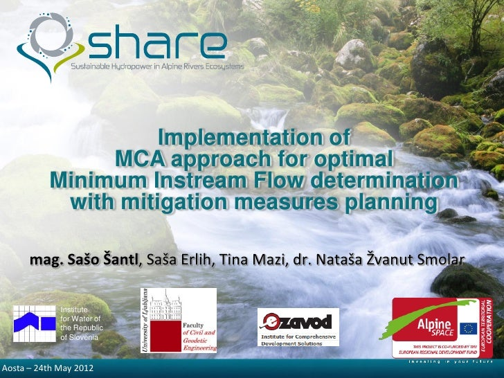 Implementation of               MCA approach for optimal          Minimum Instream Flow determination           with mitig...