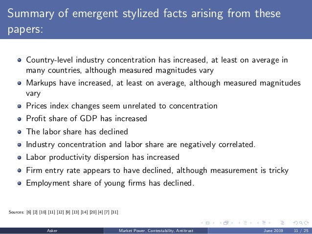 Summary of emergent stylized facts arising from these papers: Country-level industry concentration has increased, at least...