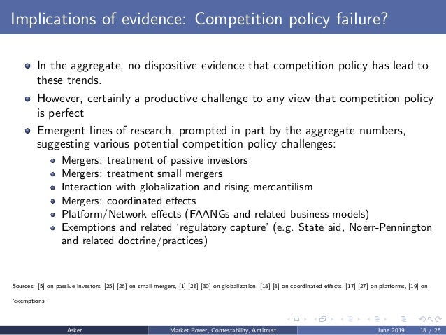 Implications of evidence: Competition policy failure? In the aggregate, no dispositive evidence that competition policy ha...
