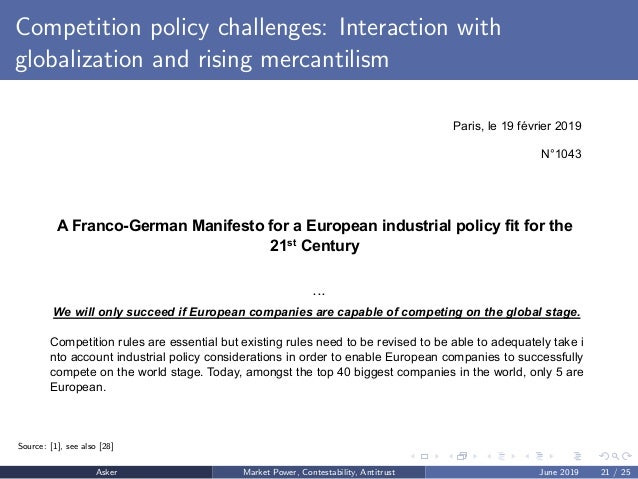 Competition policy challenges: Interaction with globalization and rising mercantilism Paris, le 19 février 2019 N°1043 A F...