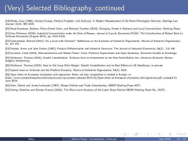(Very) Selected Bibliography, continued [19] Minda, Gary (1990), Interest Groups, Political Freedom, and Antitrust: A Mode...