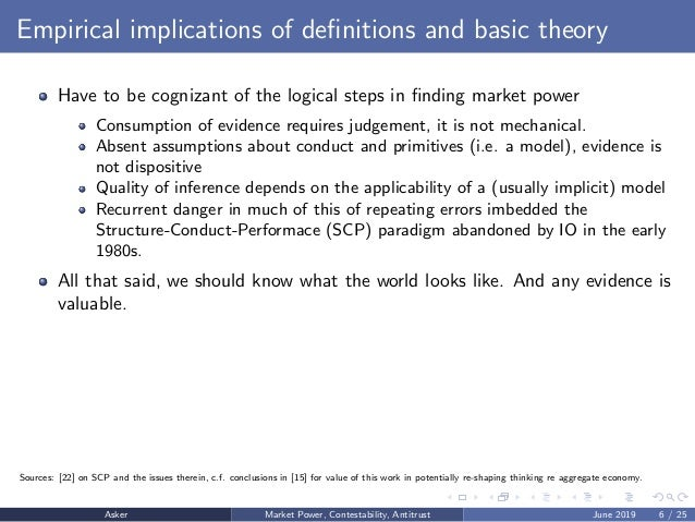 Empirical implications of definitions and basic theory Have to be cognizant of the logical steps in finding market power Con...