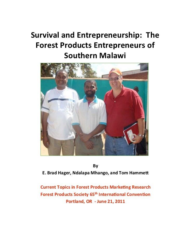 SurvivalandEntrepreneurship:The ForestProductsEntrepreneursof          SouthernMalawi                          ...