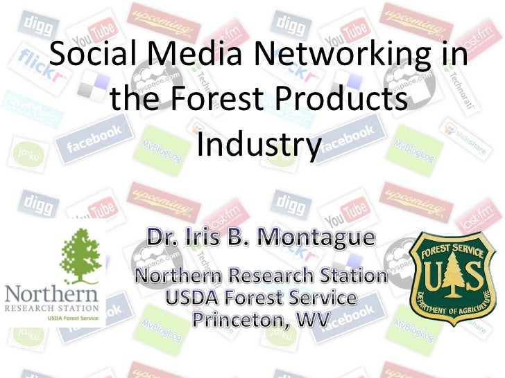 Social Media Networking in    the Forest Products         Industry