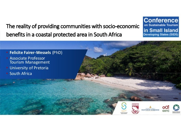 The reality of providing communities with socio-economic benefits in a coastal protected area in South Africa • Felicite F...