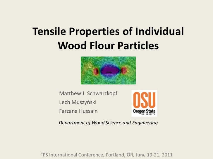 Tensile Properties of Individual     Wood Flour Particles     Department of Wood Science and Engineering