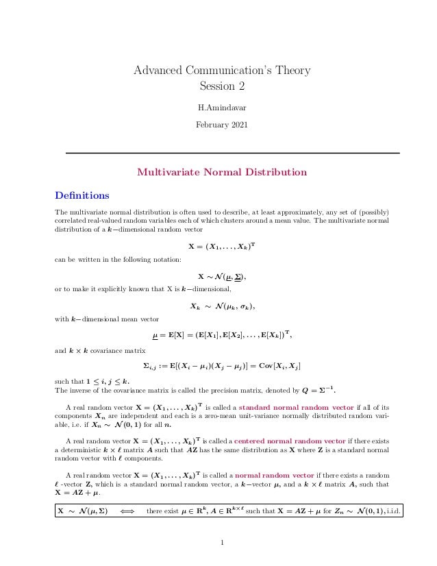 Advanced Communication's Theory Session 2 H.Amindavar February 2021 Multivariate Normal Distribution Definitions The multi...