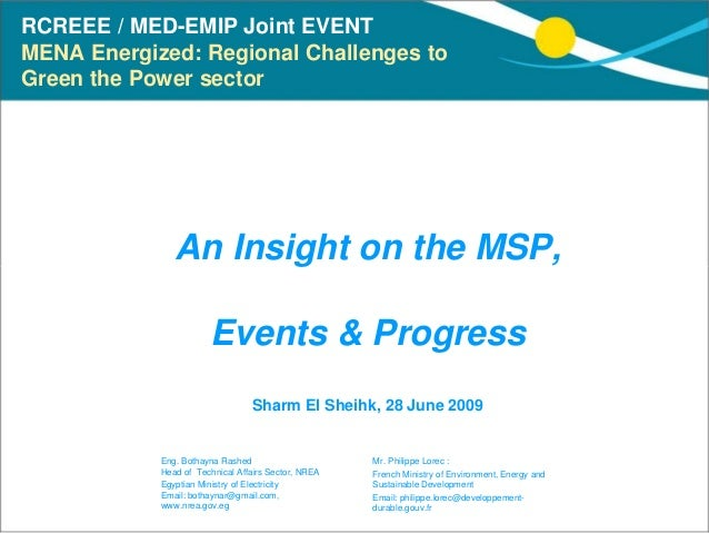 RCREEE / MED-EMIP Joint EVENTMENA Energized: Regional Challenges toGreen the Power sector               An Insight on the ...