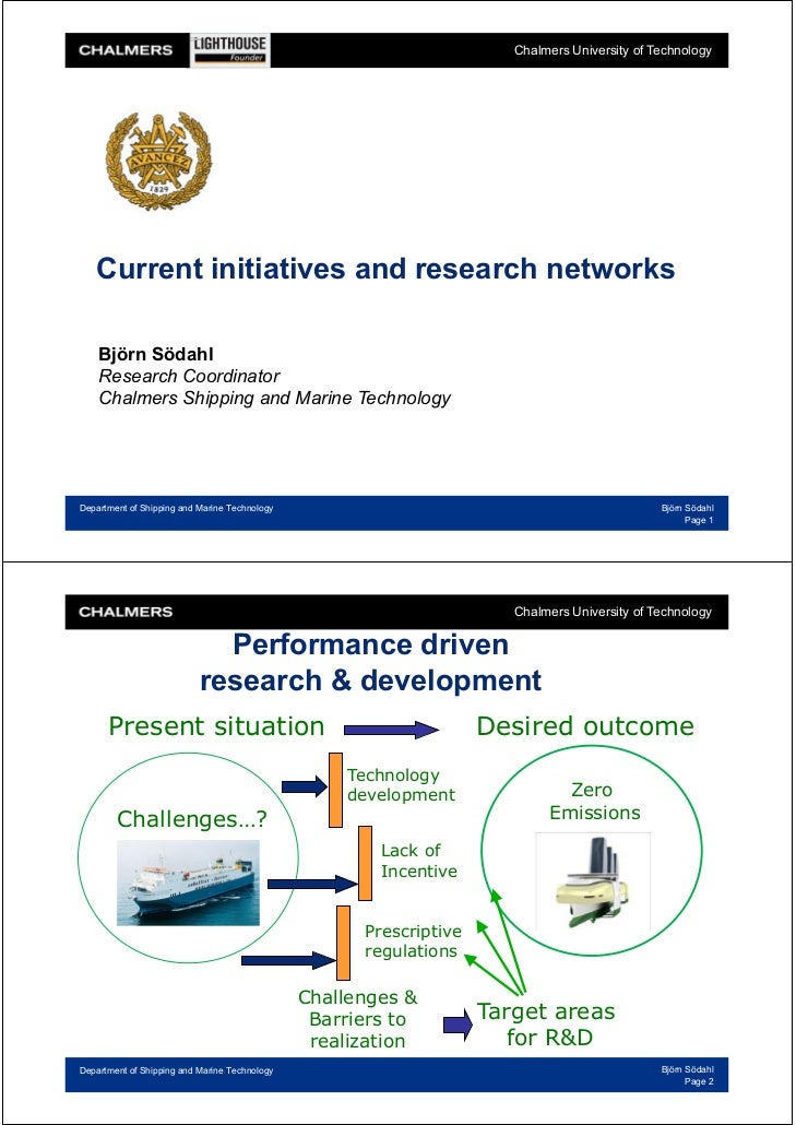 Chalmers University of Technology   Current initiatives and research networks    Björn Södahl    Research Coordinator    C...