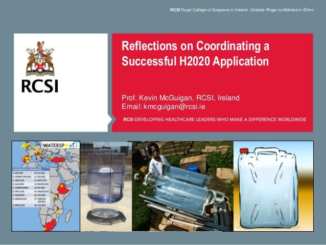 RCSI Royal College of Surgeons in Ireland Coláiste Ríoga na Máinleá in Éirinn Reflections on Coordinating a Successful H20...