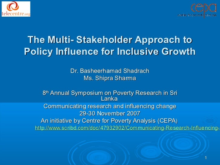 The Multi- Stakeholder Approach toPolicy Influence for Inclusive Growth               Dr. Basheerhamad Shadrach           ...