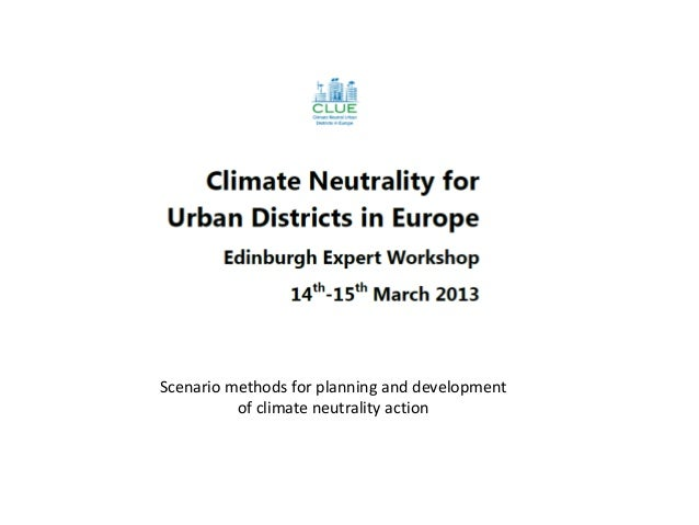 Scenario methods for planning and development          of climate neutrality action