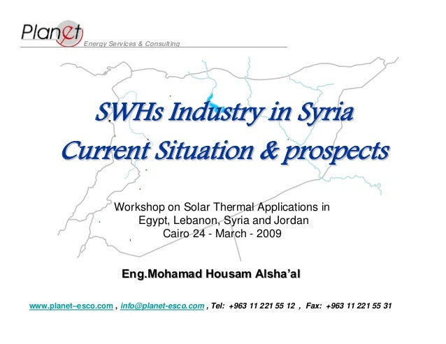 Energy Services & Consulting         SWHs Industry in Syria       Current Situation & prospects                     Worksh...