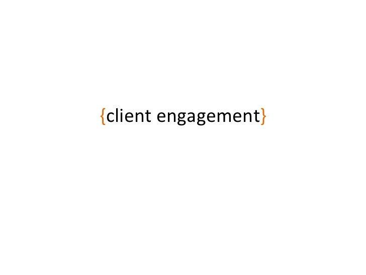 { client engagement }