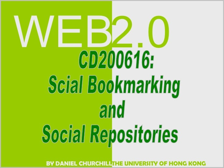 CD200616:  Scial Bookmarking and Social Repositories