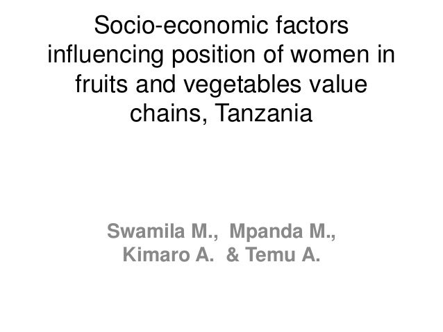 Socio-economic factors influencing position of women in fruits and vegetables value chains, Tanzania Swamila M., Mpanda M....