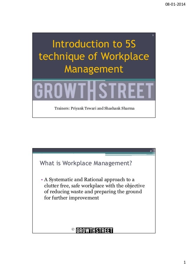 08-01-2014  1  Introduction to 5S technique of Workplace Management  Trainers: Priyank Tewari and Shashank Sharma  2  What...