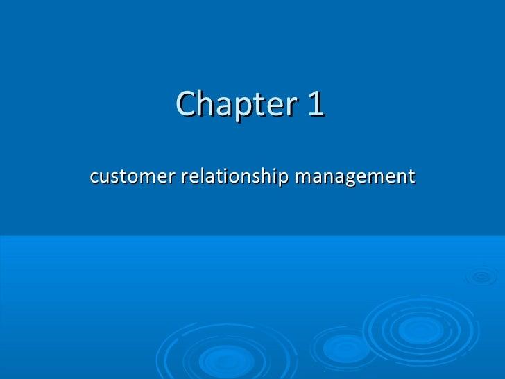 Chapter 1customer relationship management