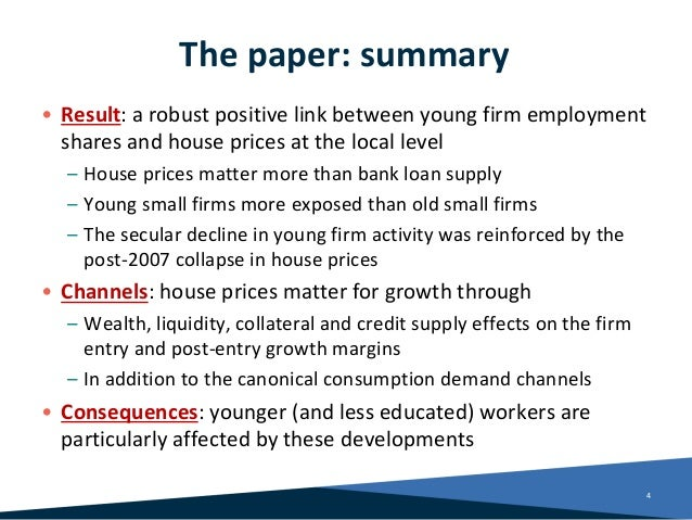 The paper: summary • Result: a robust positive link between young firm employment shares and house prices at the local lev...