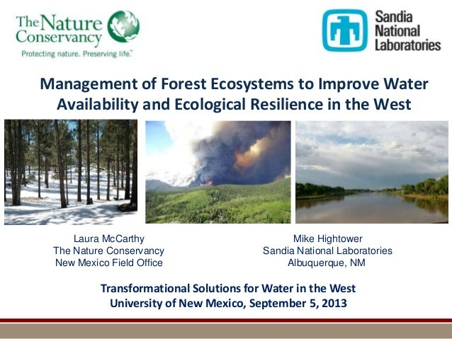 Management of Forest Ecosystems to Improve Water Availability and Ecological Resilience in the West  Laura McCarthy The Na...