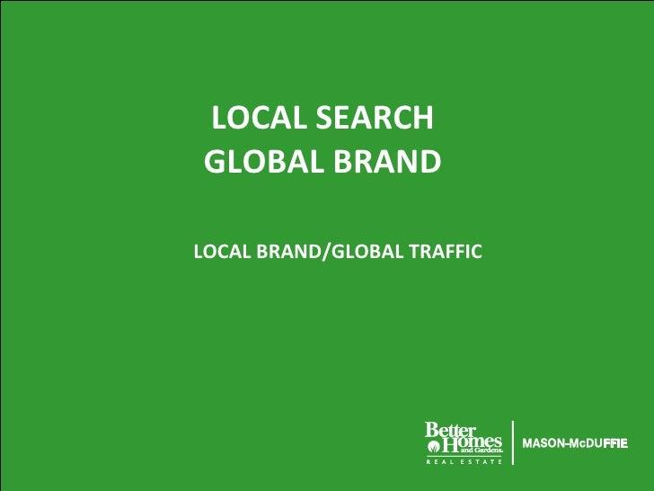 LOCAL SEARCH  GLOBAL   BRAND  LOCAL BRAND/GLOBAL TRAFFIC