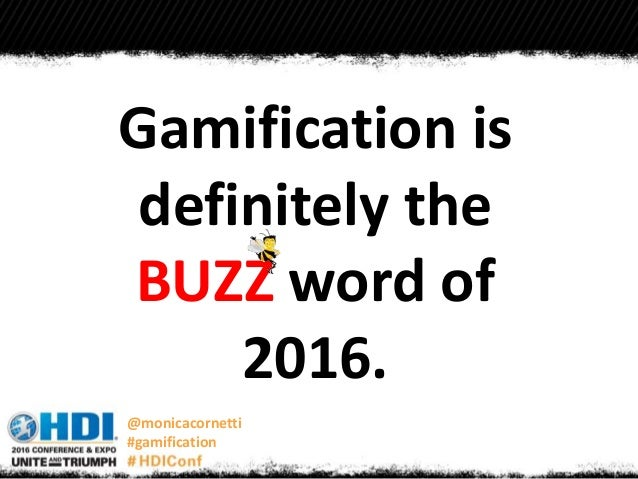 HDI2016 Session 303_Monica Cornetti_Gamification Breakout