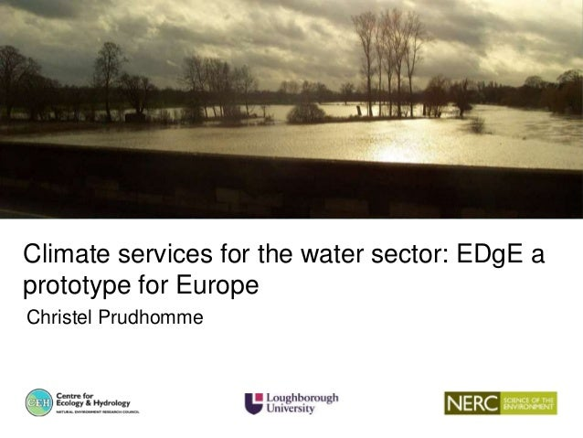 Need for a set of consistent hydrological projections for water-related climate change assessment in GB Climate services f...