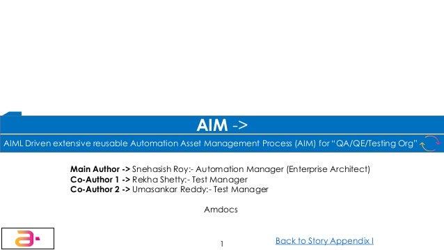 Main Author -> Snehasish Roy:- Automation Manager (Enterprise Architect) Co-Author 1 -> Rekha Shetty:- Test Manager Co-Aut...