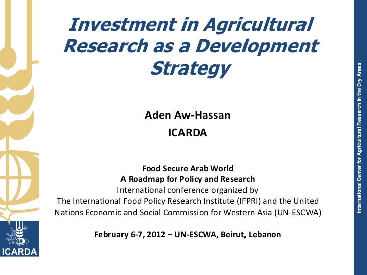Investment in Agricultural Research as a Development          Strategy                                                    ...
