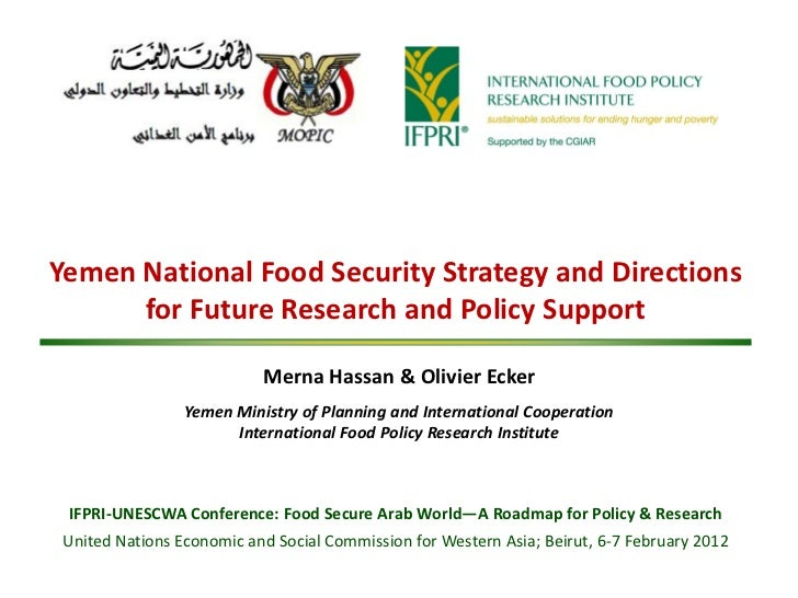 Yemen National Food Security Strategy and Directions      for Future Research and Policy Support                          ...