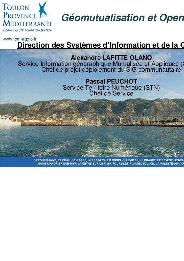 Géomutualisation et Open Datawww.tpm-agglo.fr         Direction des Systèmes d'Information et de la Qualité               ...