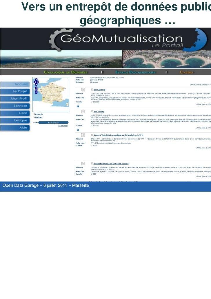 OpenDataGarage-Session3B-PascalPeuchot-ToulonProvenceMéditerranée Slide 3