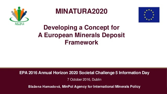EPA 2016 Annual Horizon 2020 Societal Challenge 5 Information Day 7 October 2016, Dublin Blažena Hamadová, MinPol Agency f...