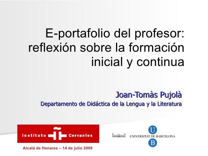 E-portafolio del profesor:   reflexión sobre la formación               inicial y continua                                ...