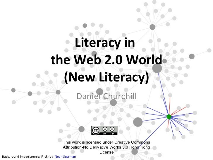 Literacy in                                the Web 2.0 World                         ...