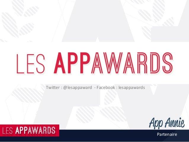 Twi%er:@lesappaward-Facebook:lesappawards Partenaire