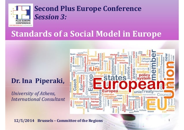 Second Plus Europe Conference Session 3: Standards of a Social Model in Europe Dr. Ina Piperaki, University of Athens, Int...