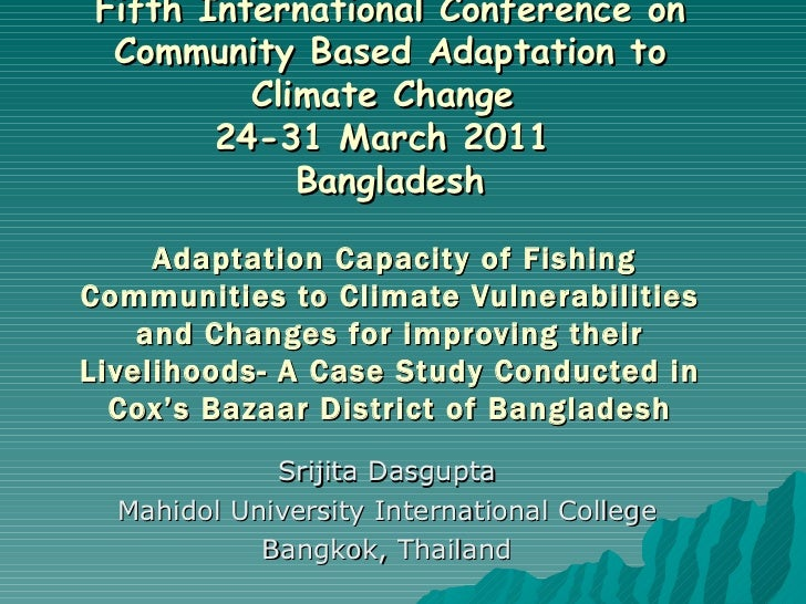 Fifth International Conference on Community Based Adaptation to Climate Change  24-31 March 2011  Bangladesh   Adaptation ...