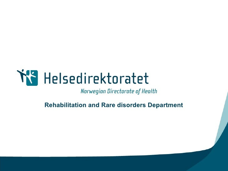 Rehabilitation and Rare disorders Department