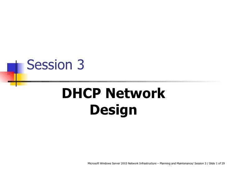 Session 3 DHCP Network Design
