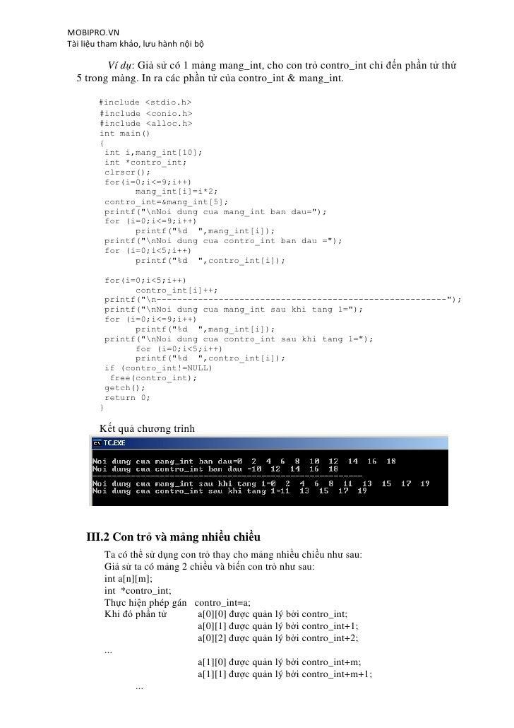 MOBIPRO.VNTài liệu tham khảo, lưu hành nội bộ         Ví dụ: Giả sử có 1 mảng mang_int, cho con trỏ contro_int chỉ đến phầ...