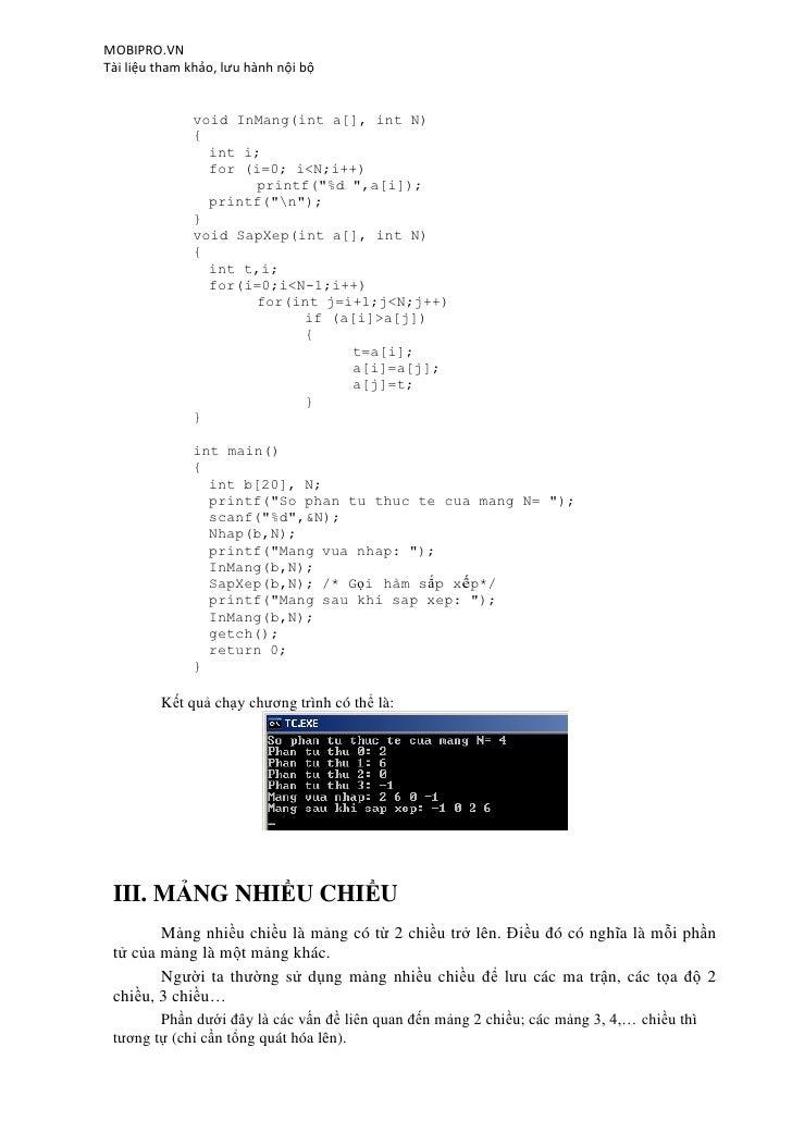 MOBIPRO.VNTài liệu tham khảo, lưu hành nội bộ              void InMang(int a[], int N)              {                int i...
